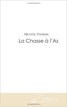 la chasse à l'as - Nicolas Younes